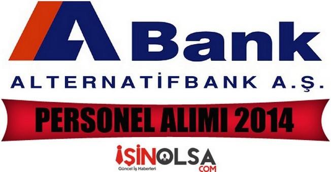AlternatifBank Personel Alımı 2014