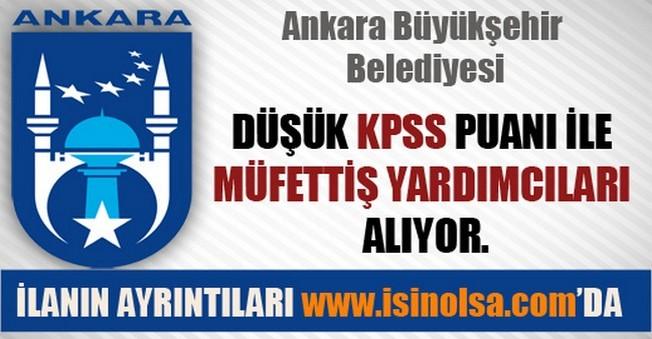 Ankara Büyükşehir Belediyesi Müfettiş Yardımcısı Alımı