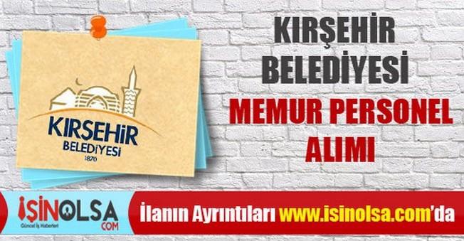 Kırşehir Belediyesi Memur Personel Alımı