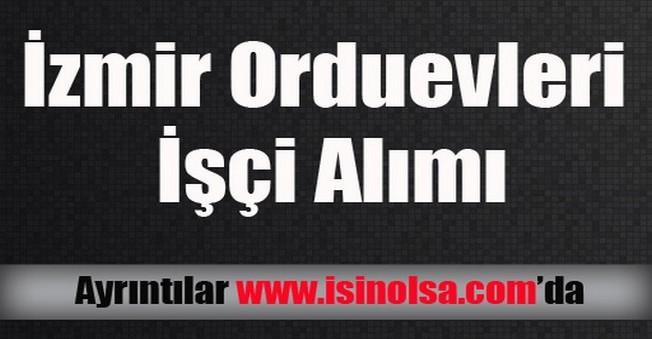 İzmir Orduevleri İşçi Alımı
