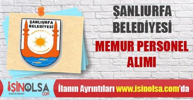 Şanlıurfa Belediyesi Memur Personel Alımı