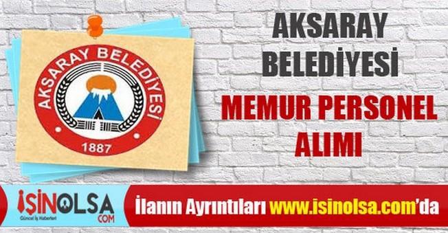 Aksaray Belediyesi Memur Personel Alımı