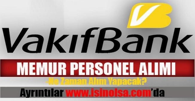 Vakıfbank Memur Personel Alımı 2015