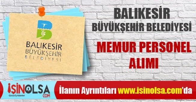 Balıkesir Büyükşehir Belediyesi Memur Personel Alımı