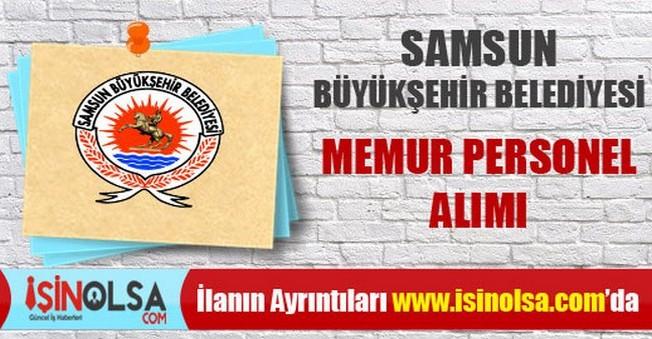 Samsun Büyükşehir Belediyesi Memur Personel Alımı
