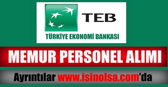 Türk Ekonomi Bankası Memur Personel Alımı Başvurusu 2014