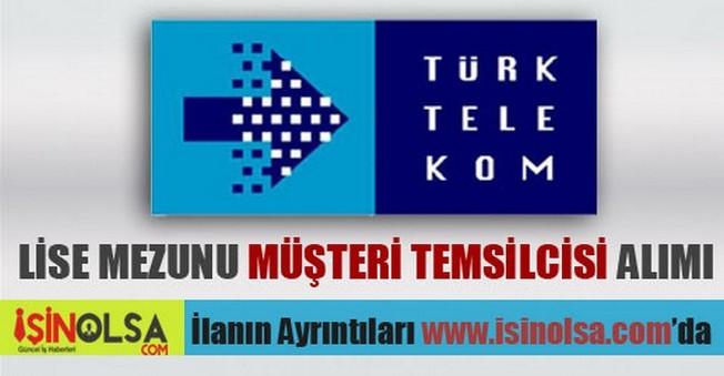 Türk Telekom Lise Mezunu Müşteri Temsilcisi Alımı