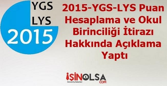 2015-YGS-LYS Puan Hesaplama ve Okul Birinciliği İtirazı Hakkında Açıklama Yaptı