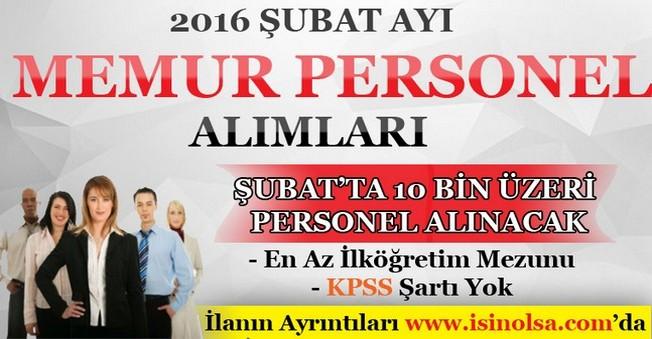 2016 Şubat Ayı Memur Personel Alımları