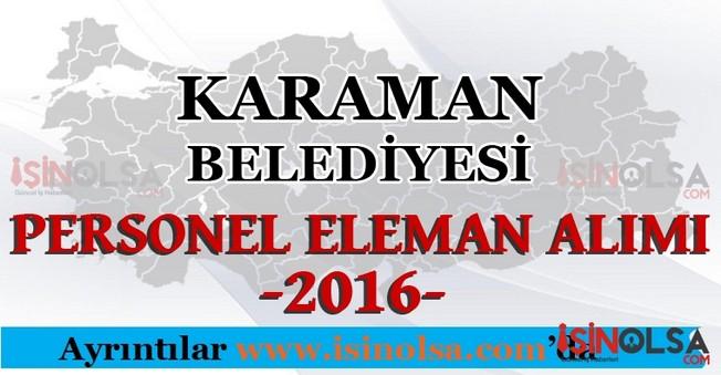 Karaman Belediyesi Personel Eleman Alımları 2016