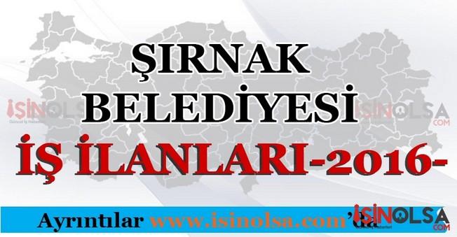 Şırnak Belediyesi İş İlanları 2016