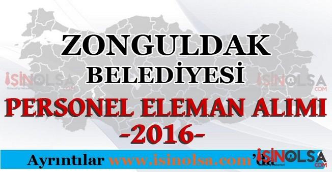 Zonguldak Belediyesi Personel Eleman Alımları 2016