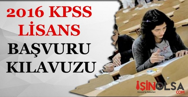 2016 KPSS lisans başvuru kılavuzu