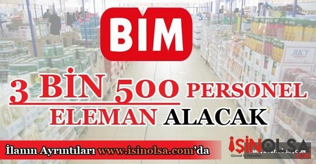 BİM 3 Bin500 Personel Eleman Alacak