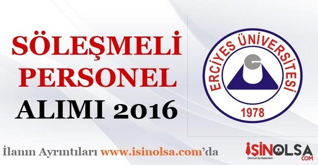 Erciyes Üniversitesi Sözleşmeli Personel Alımı 2016