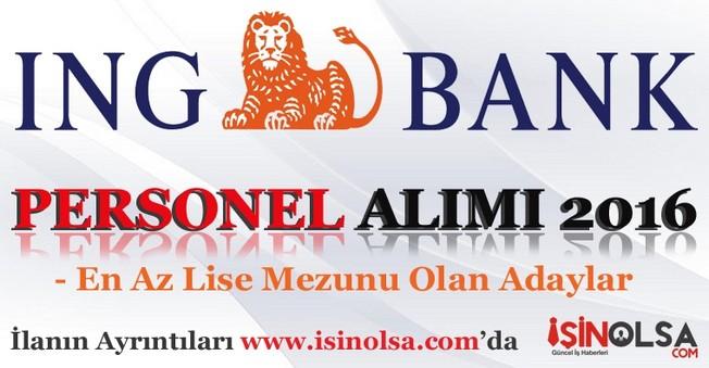 İNG Bank Personel Alımı 2016