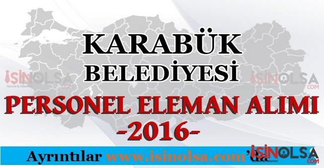 Karabük Belediyesi Personel Eleman Alımları 2016