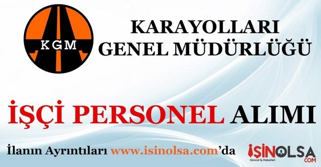 Karayolları Genel Müdürlüğü İşçi Personel Alımı