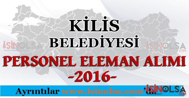 Kilis Belediyesi Personel Eleman Alımları 2016