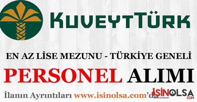 Kuveyt Türk Personel Eleman Alımları İş İlanı
