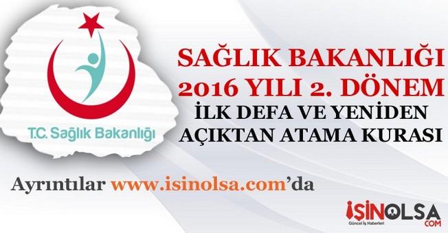 Sağlık Bakanlığı 2016 Yılı 2. Dönem Atama Kurası