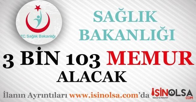 Sağlık Bakanlığı 3 Bin 103 Memur Personel Alacak
