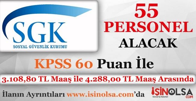 Sosyal Güvenlik Kurumu 55 Personel Alacak