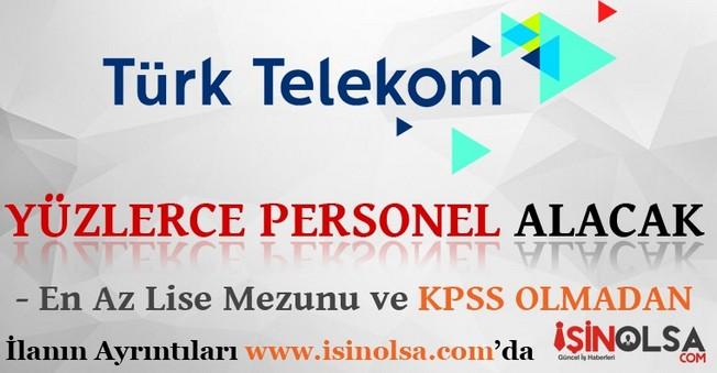 Türk Telekom Yüzlerce Personel Alacak