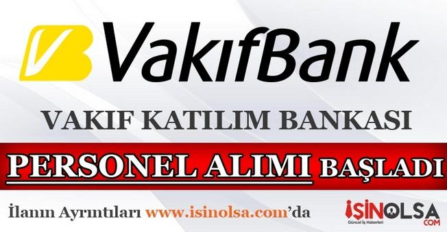 Vakıf Katılım Bankası Personel Alımı 2016