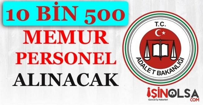 Adalet Bakanlığına 10 Bin 500 Memur Personel Alınacak