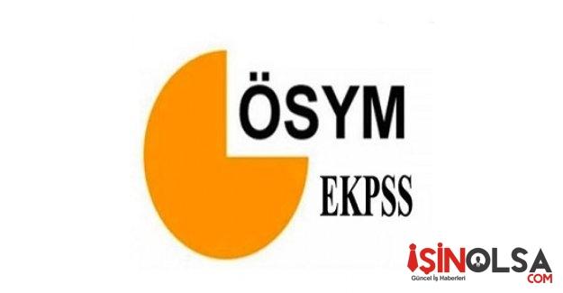EKPSS sınava giriş belgeleri yayınlandı