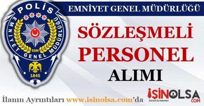 Emniyet Genel Müdürlüğü Sözleşmeli Personel Alımı 2016