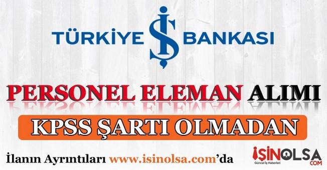İş Bankası Personel Eleman Alımları İş İlanı