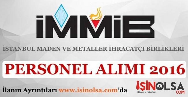 İstanbul Maden ve Metaller İhracatçı Birlikleri Personel Alımı 2016