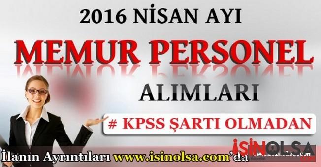 Nisan Ayı Memur Personel Alımı 2016