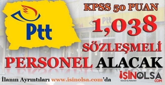 PTT 1038 Sözleşmeli Personel Alacak