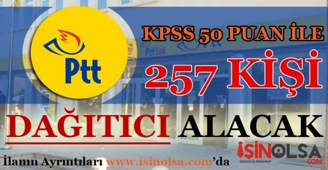 PTT 257 Dağıtıcı Alım İlanı 2016