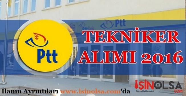 PTT Tekniker Alımı 2016