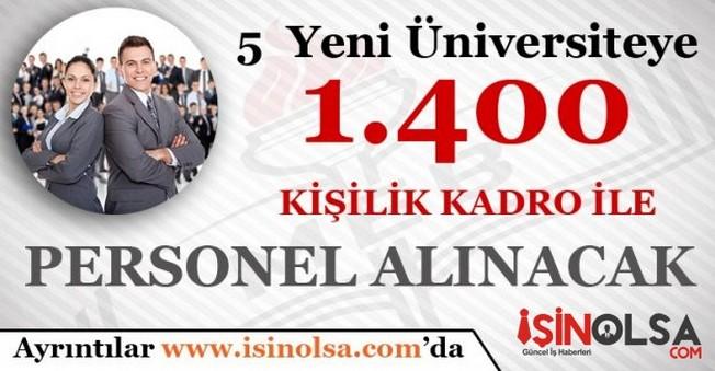 5 Yeni Üniversiteye 1.400 Personel Alınacak