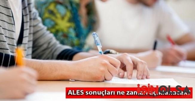 ALES (Akademik Personel ve Lisansüstü Eğitimi Giriş Sınavı) sonuçları ne zaman açıklanacak?