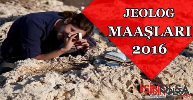 Jeolog Maaşları 2016