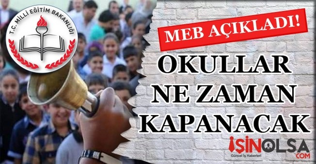 Okullar Ne Zaman Kapanacak 2016