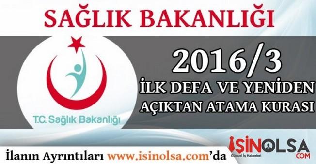 Sağlık Bakanlığı 2016 3.Dönem İlk Defa ve Yeniden Atama Kurası