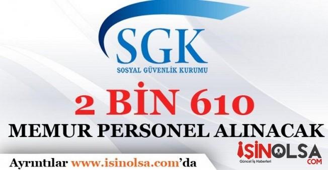 Sosyal Güvenlik Kurumu 2 Bin 610 Memur Personel Alacak