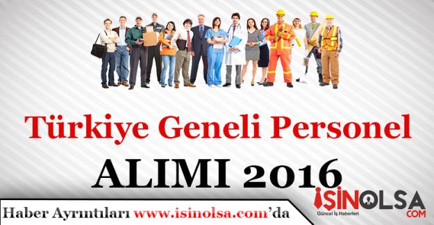 Türkiye Geneli İşçi Alımları 2016
