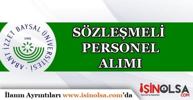 Abant İzzet Baysal Üniversitesi Sözleşmeli Personel Alımı