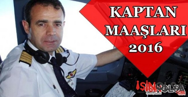Kaptan Maaşları 2016