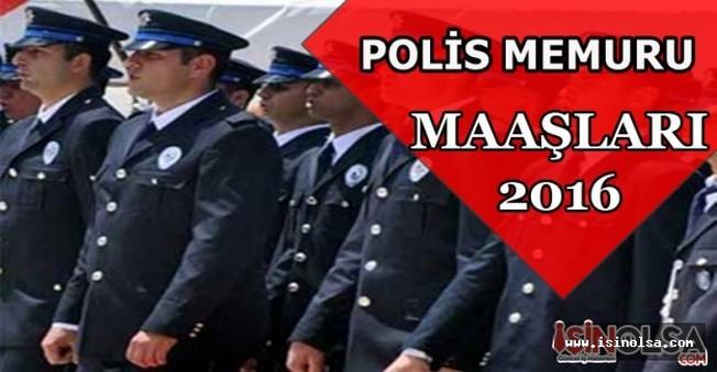 Polis Memuru Maaşları 2016