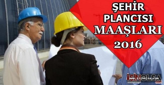 Şehir Plancısı Maaşları 2016