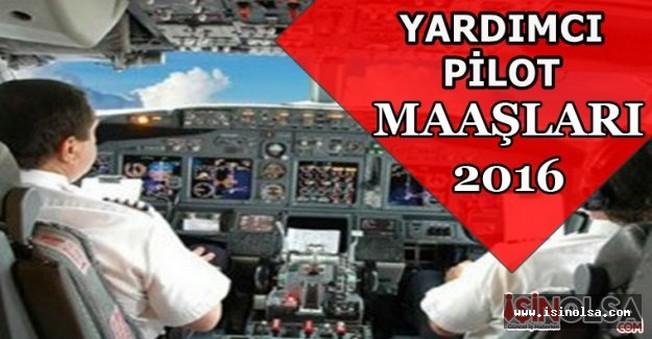 Yardımcı Pilot Maaşları 2016